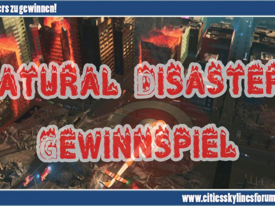 Cities Skylines Natural Disasters Gewinnspiel